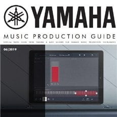 YAMAHA MUSIC PRODUCTION GUIDE 2019 | 6